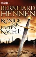 Bernhard Hennen: Könige der ersten Nacht ★★★★