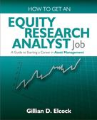 Gillian Elcock: How To Get An Equity Research Analyst Job