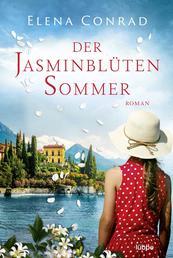 Der Jasminblütensommer - Roman