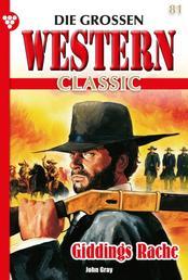 Die großen Western Classic 81 – Western - Giddings Rache