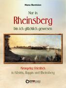 Hans Bentzien: Nur in Rheinsberg bin ich glücklich gewesen