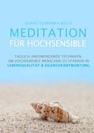 Ulrike Domenika Bolls: Meditation für Hochsensible ★★★