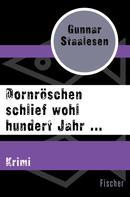 Gunnar Staalesen: Dornröschen schlief wohl hundert Jahr ... ★★★★