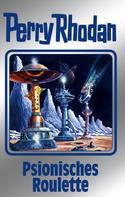 Perry Rhodan-Autorenteam: Perry Rhodan 146: Psionisches Roulette (Silberband) ★★★★