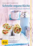 Martina Kittler: Schnelle vegane Küche