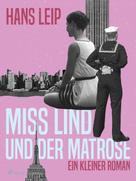 Hans Leip: Miß Lind und der Matrose