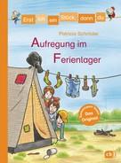 Patricia Schröder: Erst ich ein Stück, dann du - Aufregung im Ferienlager ★★★★★