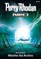 Michelle Stern: Perry Rhodan Neo 69: Wächter des Archivs ★★★★