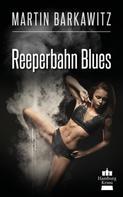 Martin Barkawitz: Reeperbahn Blues ★★★★