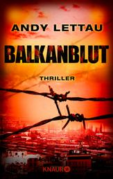 Balkanblut - Thriller
