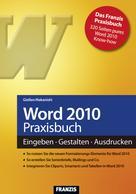 Saskia Gießen: Word 2010 Praxisbuch ★★★★