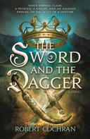 Robert Cochran: The Sword and the Dagger