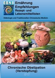 Ernährung bei Chronischer Obstipation (Verstopfung) - Diätetik - Gastrointestinaltrakt - Dünndarm und Dickdarm - Chronische Obstipation (Verstopfung)