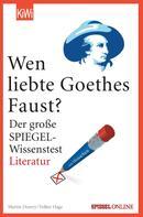 "Martin Doerry: Wen liebte Goethes ""Faust""? ★★★★"