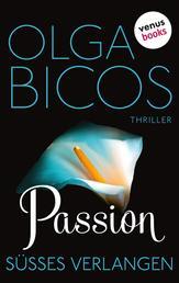 Passion - Süßes Verlangen - Thriller