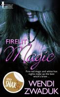 Wendi Zwaduk: Firelit Magic