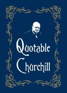 Max Morris: Quotable Churchill