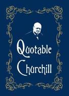 Max Morris: Quotable Churchill