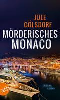 Jule Gölsdorf: Mörderisches Monaco ★★★★