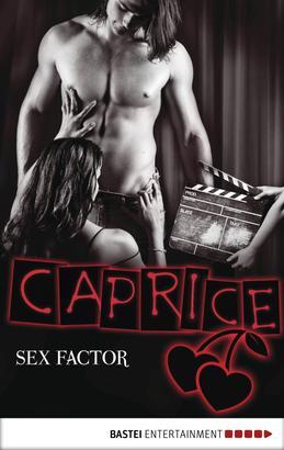 SEX FACTOR - Caprice