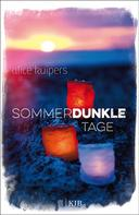 Alice Kuipers: Sommerdunkle Tage ★★★★