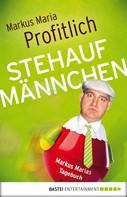 Markus Maria Profitlich: Stehaufmännchen ★★★★