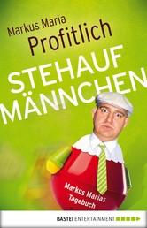 Stehaufmännchen - Markus Marias Tagebuch
