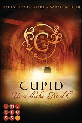 Cupid. Unendliche Nacht (Die Niemandsland-Trilogie, Band 2)
