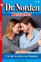 Patricia Vandenberg: Dr. Norden Bestseller 265 – Arztroman ★★★★