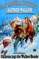 Alfred Wallon: Calhoun jagt die Walker-Bande ★★★★★
