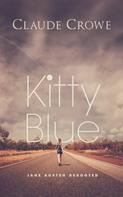Claude Crowe: Kitty Blue