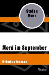Mord im September - Kriminalroman