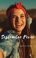 Jamie Flow: September Fever