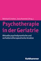 Reinhard Lindner: Psychotherapie in der Geriatrie