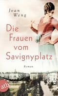 Joan Weng: Die Frauen vom Savignyplatz ★★★★