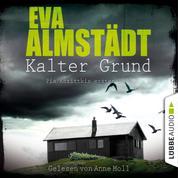 Kalter Grund - Pia Korittkis erster Fall - Kommissarin Pia Korittki 1 (Ungekürzt)