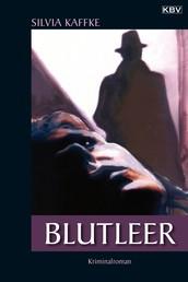 Blutleer - Kriminalroman