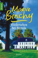 Maeve Binchy: Wiedersehen bei Brenda ★★★★