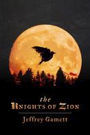 Jeff Gamett: The Knights of Zion