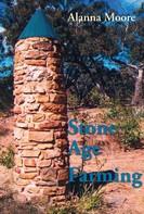 Alanna Moore: Stone Age Farming ★