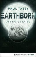 Paul Tassi: Earthborn: Der ewige Krieg ★★★★