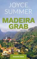Joyce Summer: Madeiragrab ★★