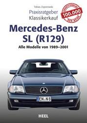 Praxisratgeber Klassikerkauf Mercedes-Benz SL (R129) - Alle Modelle von 1989 - 2001