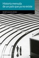 Marta Rivero: Historia menuda de un país que no existe