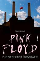 Mark Blake: Pink Floyd ★★★★