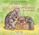Götz T. Heinrich: Das Affentheater ★★★★★