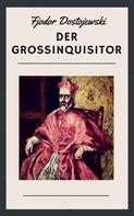 Fjodor Dostojewski: Der Großinquisitor ★★★