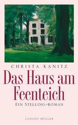 Das Haus am Feenteich - Ein Stelling-Roman