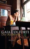 Gaia Coltorti: Die Alchemie der Nähe ★★★★
