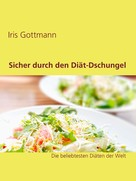 Iris Gottmann: Sicher durch den Diät-Dschungel ★★